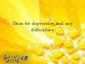 Duas ( supplications)  for depression and any difficulties