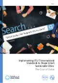 Implementing ITU-T International Standards to Shape Smart Sustainable Cities