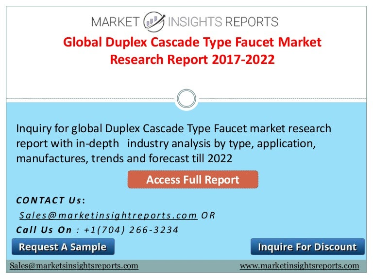 Duplex Cascade Type Faucet Market Competitive Analysis and Forecasts …