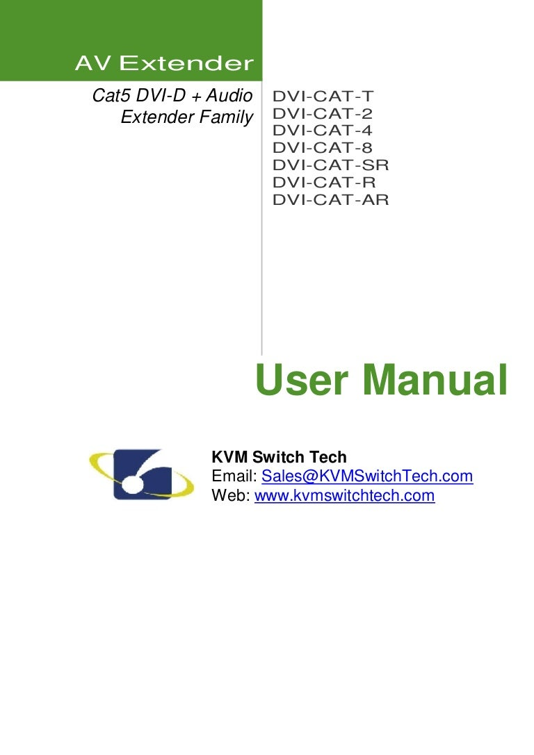 Kvmswitchtechs Manual How To Use And Install Dvs 102c 2 Port Dvi E Cat 5 Wiring Diagram