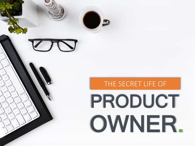 The Secret Life of Product Owner - Linawaty Dwi Halianto