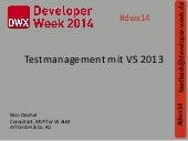 DWX 2014 - Testmanagement mit Visual Studio 2013