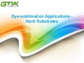Dye sublimation applications - hard substrates