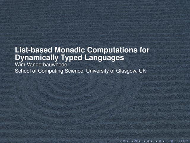 List-based Monadic Computations for Dynamic Languages