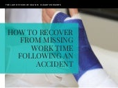 How to Recover from Missing Work Time Following an Accident