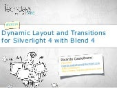 Dynamic layout and transitions with expression blend 4 (30 Abr 2010)