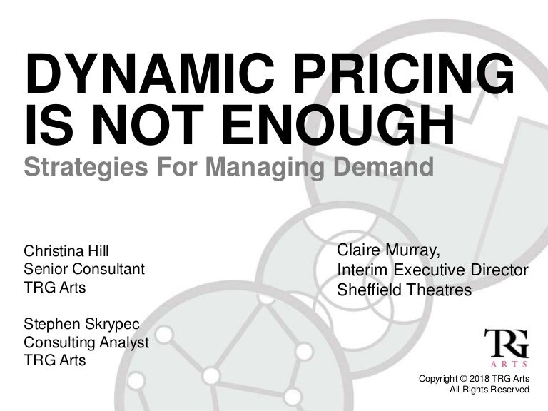 Dynamic Pricing is Not Enough: Webinar (April 2018)