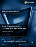 Dyre: Emerging Threat on Financial Fraud Landscape