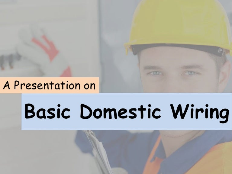 HOME WIRING(domestic wiring)