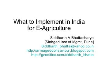 Implementing E-Agriculture in India from 2010-2020.