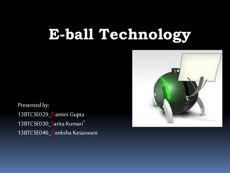 EBALL TECHNOLOGY SEMINAR DOWNLOAD