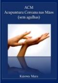 E book-de-acm-acupuntura-coreana-nas-mãos-sem-agulhas