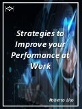 Strategies to improve your Performance at Work