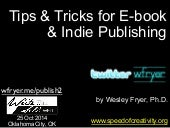 Tips and Tricks for E-book and Indie Publishing (Oct 2014)