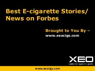 Top E-cigarette Stories on Forbes