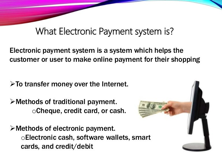 electronic payment method Advantages of electronic payment methods even if you are not required to make electronic payments, you can still take advantage of paying your personal income tax (estimated tax, bill, return, or extension) payments online.