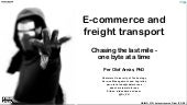 E commerce and freight transport - Chasing the last mile, one byte at a time