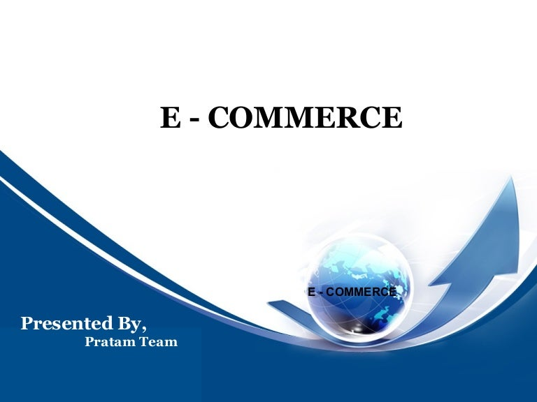 ppt on e commerce santoshgouda, Presentation templates
