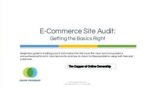 E-Commerce (Chapter 2) Site Audit : Getting the Basics Right by Tim Capper