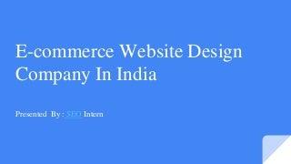 e-commercewebsitedesigncompanyinindia-170627111431-thumbnail-3.jpg