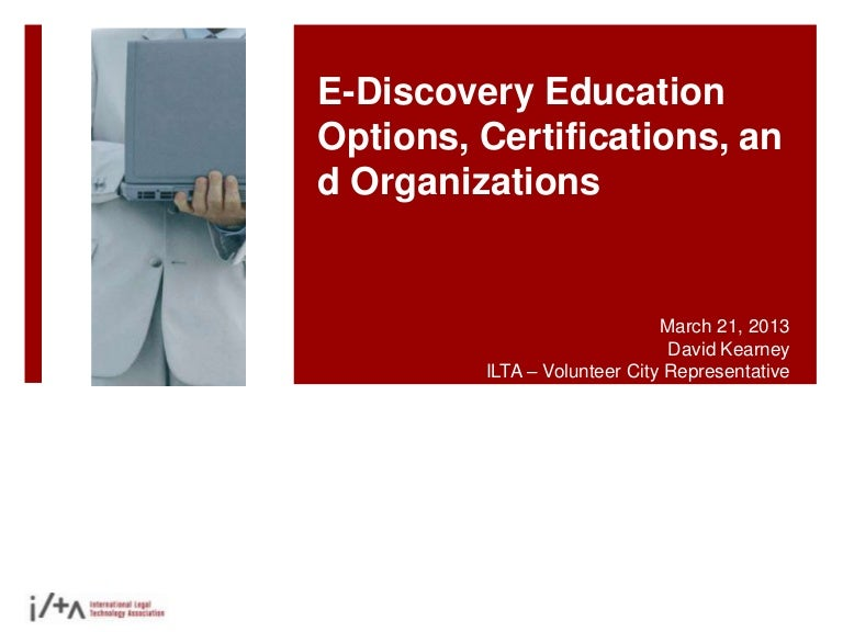 E Discovery Litigation Support And Legal Related Education Options