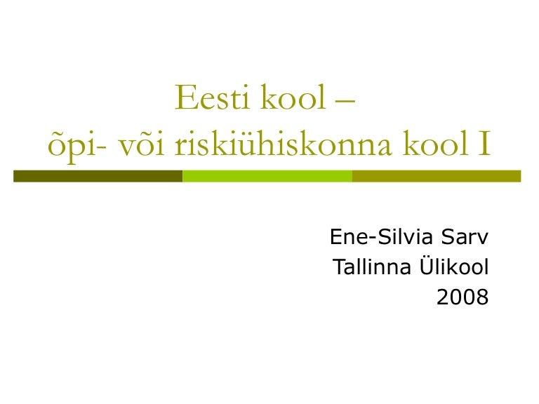 a3aea95b305 Eesti kool - õpi- või riskiühiskonna kool?