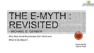 Book: E Myth Eevisited Written by Michael Gerber