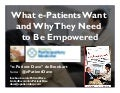 What e-Patients Want and Why They Need To Be Empowered