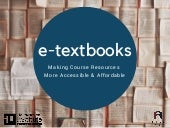 E-textbooks: Making Course Resources More Accessible & Affordable