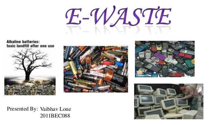 E waste – Waste Management Ppt