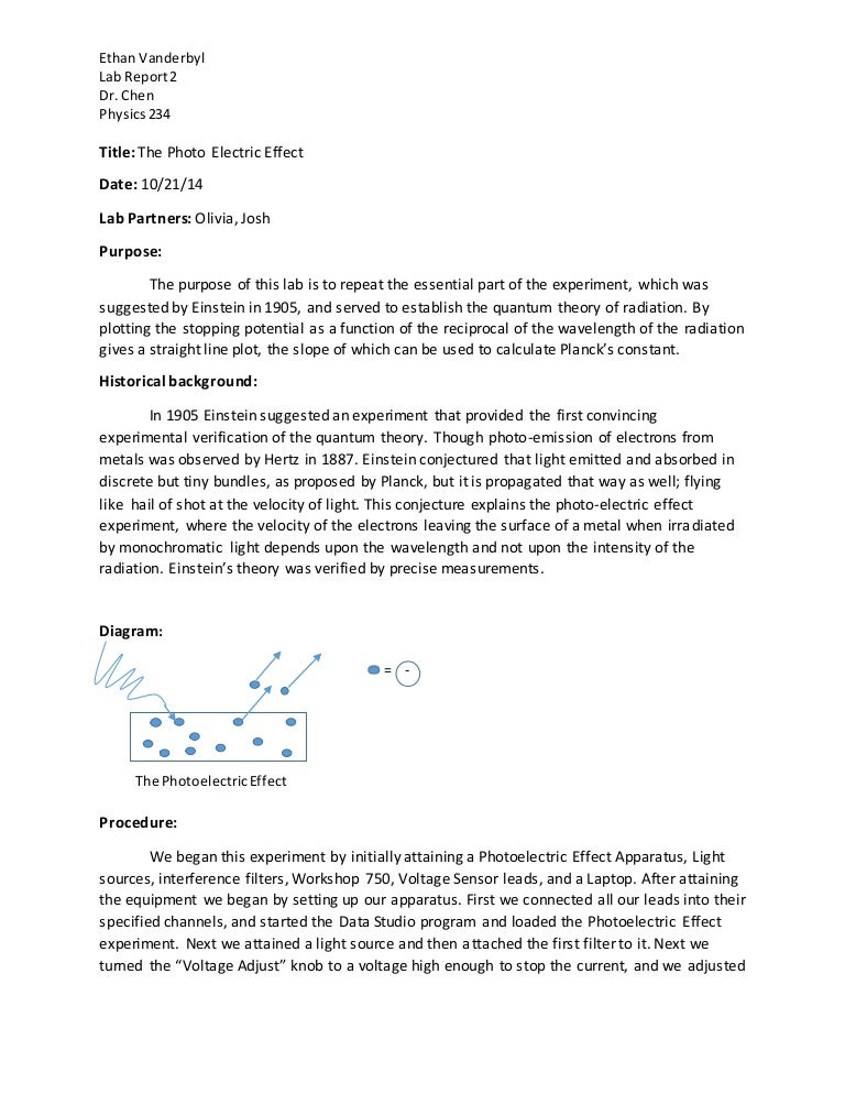 how do you write a lab report for physics Physics lab report outline students are strongly encouraged to write their reports in the order detailed on the diagram above labs will be graded utilizing the attached rubric.