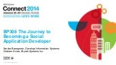BP 308 - The Journey to Becoming a Social Application Developer