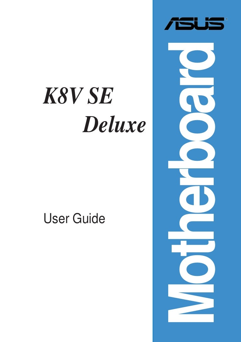 Asus K8v Se Deluxe Motherboard Wiring Instructions Fidelity Investments