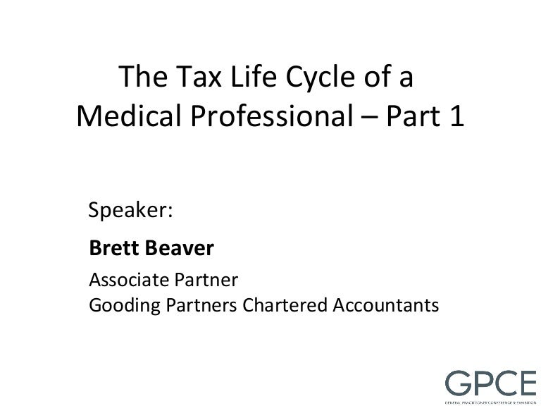 Tax Life Cycle of a Medical Professional - Part 1