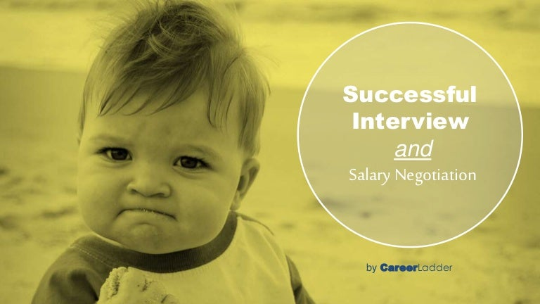 Successful Interview and Salary Negotiation