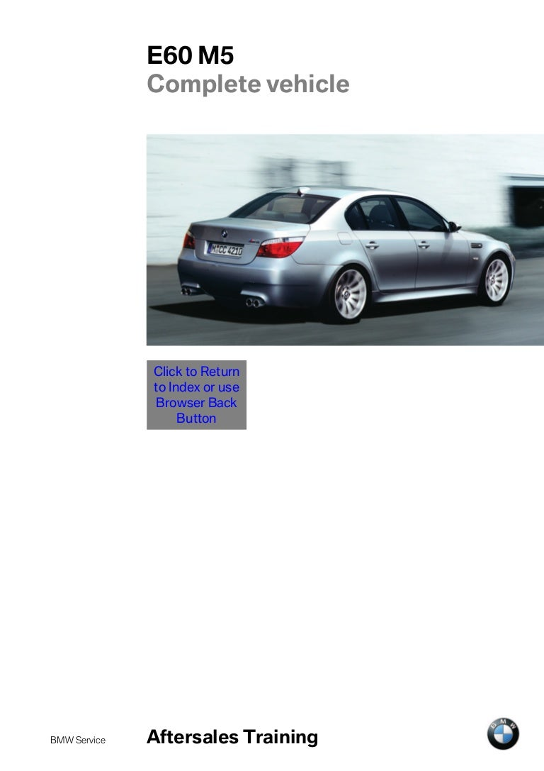 bmw m5 e60 service manual how to and user guide instructions u2022 rh taxibermuda co bmw e60 m5 service manual download 2006 bmw e60 m5 owners manual