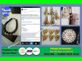 +62896-3925-4520 Perhiasan Mutiara Jual, Perhiasan Mutiara Tawar, Jual Kalung Mutiara Jakarta