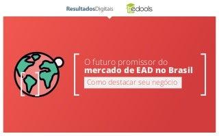 MERCADO DE EAD NO BRASIL - eBook