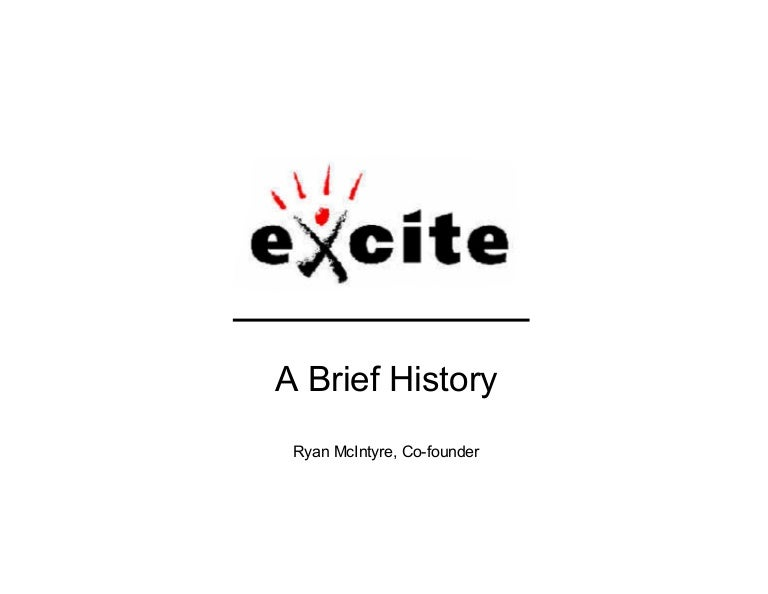 Early Excite History
