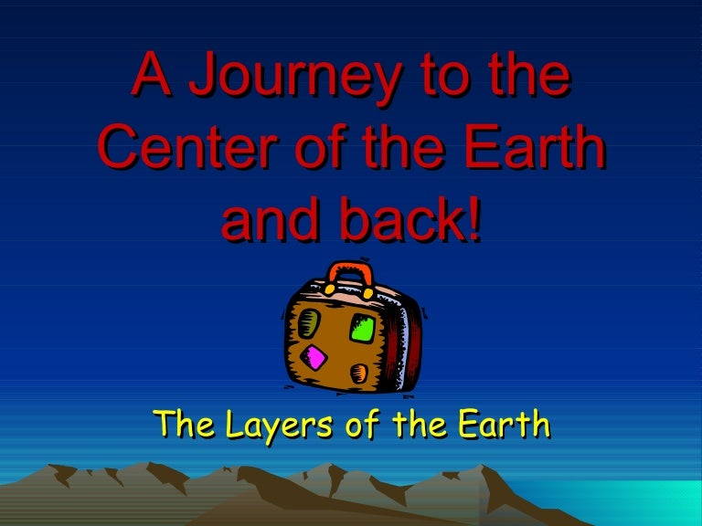 Worksheets Journey To The Center Of The Earth Worksheet earth layers a journey to the center of earth