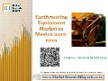 Earthmoving Equipment Market in Mexico 2015-2019