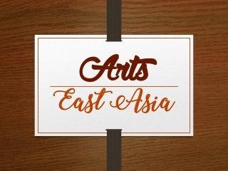 Grade 8 - Arts of East Asia (2nd Quarter)