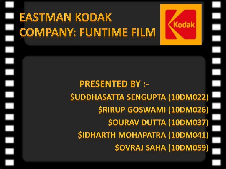 eastman kodak case study solution + funtime