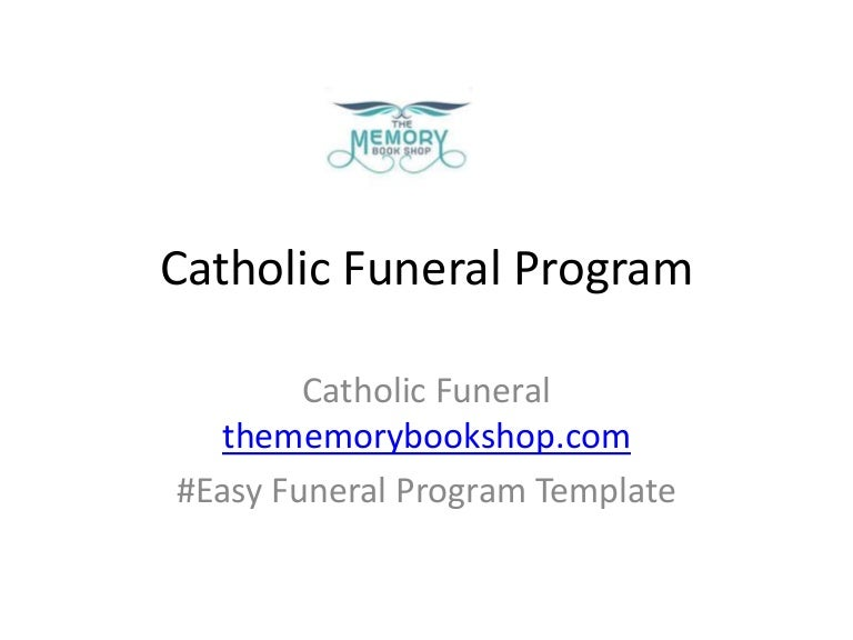 Easy Funeral Program Template Online – Catholic Funeral Program