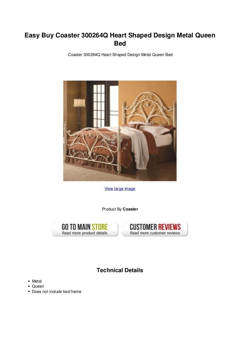 Easy Buy Coaster 300264 Q Heart Shaped Design Metal Queen Bed