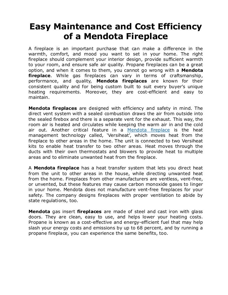 Easy Maintenance And Cost Efficiency Of A Mendota Fireplace
