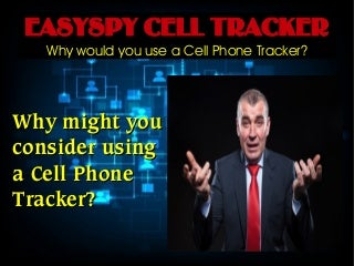 Easyspy Cell Tracker - Easyspy Features and Uses!