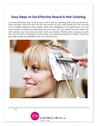 Easy steps to get effective result in hair coloring
