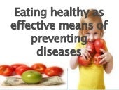 Eating healthy as effective means of preventing diseases