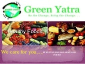 Eat right food...By Green Yatra